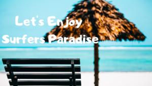 【ゴールドコースト・オーストラリア】サーファーズパラダイスを観光☆Day 2