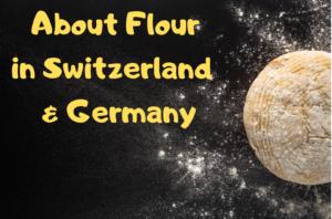 【スイス・チューリッヒ】小麦粉の種類と値段・ドイツスーパーとも比較