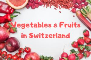 【スイス・チューリッヒ】野菜とフルーツの値段*ドイツとも比較