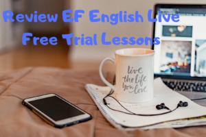 【オンライン英会話】EF English Liveの無料体験の感想