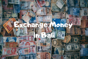 【バリ・インドネシア】おすすめの両替所!両替のやり方と注意点